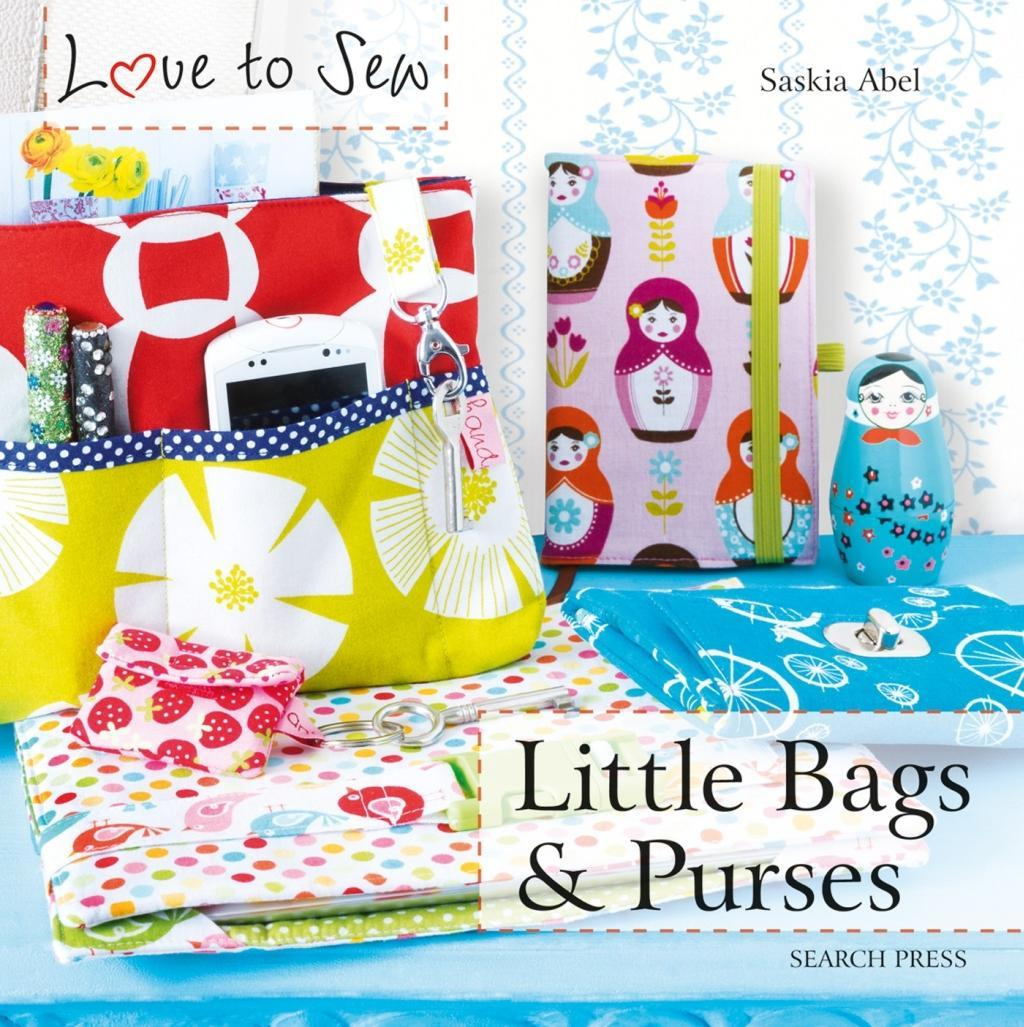Little Bags & PursesLove to Sew