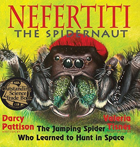 Nefertiti, the SpidernautThe Jumping Spider Who Learned to Hunt in Space