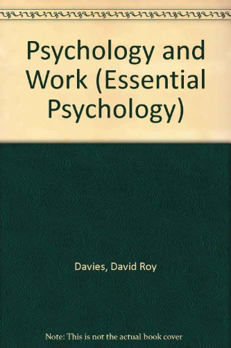 Psychology and Work by David Roy Davies, ISBN: 9780416822809