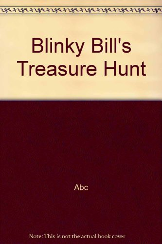 Blinky Bill's Treasure Hunt by Abc, ISBN: 9780733304279