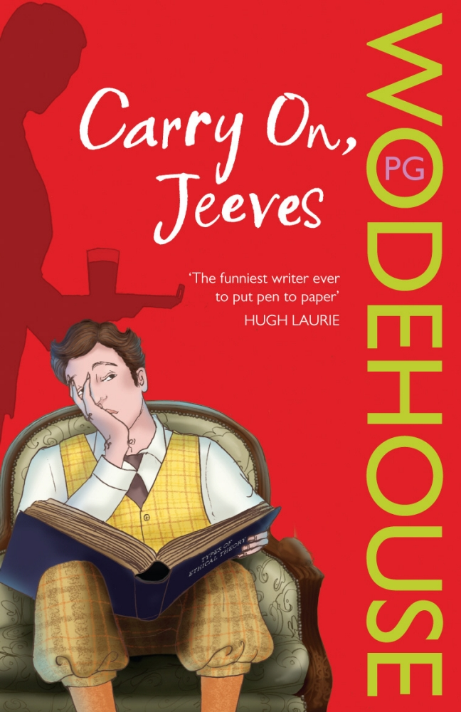 Carry On, Jeeves: (Jeeves & Wooster) by P.G. Wodehouse, ISBN: 9780099513698