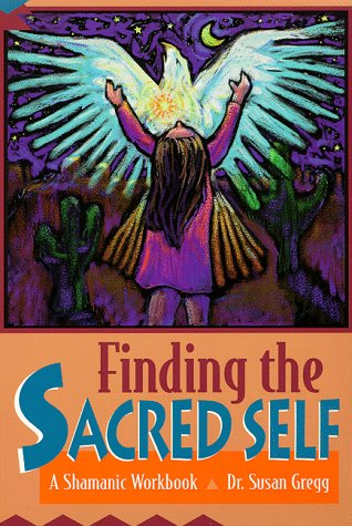 Finding the Sacred Self