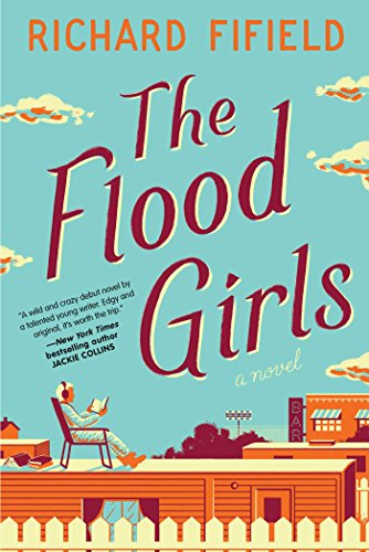 Flood Girls by Richard Fifield, ISBN: 9781501140051