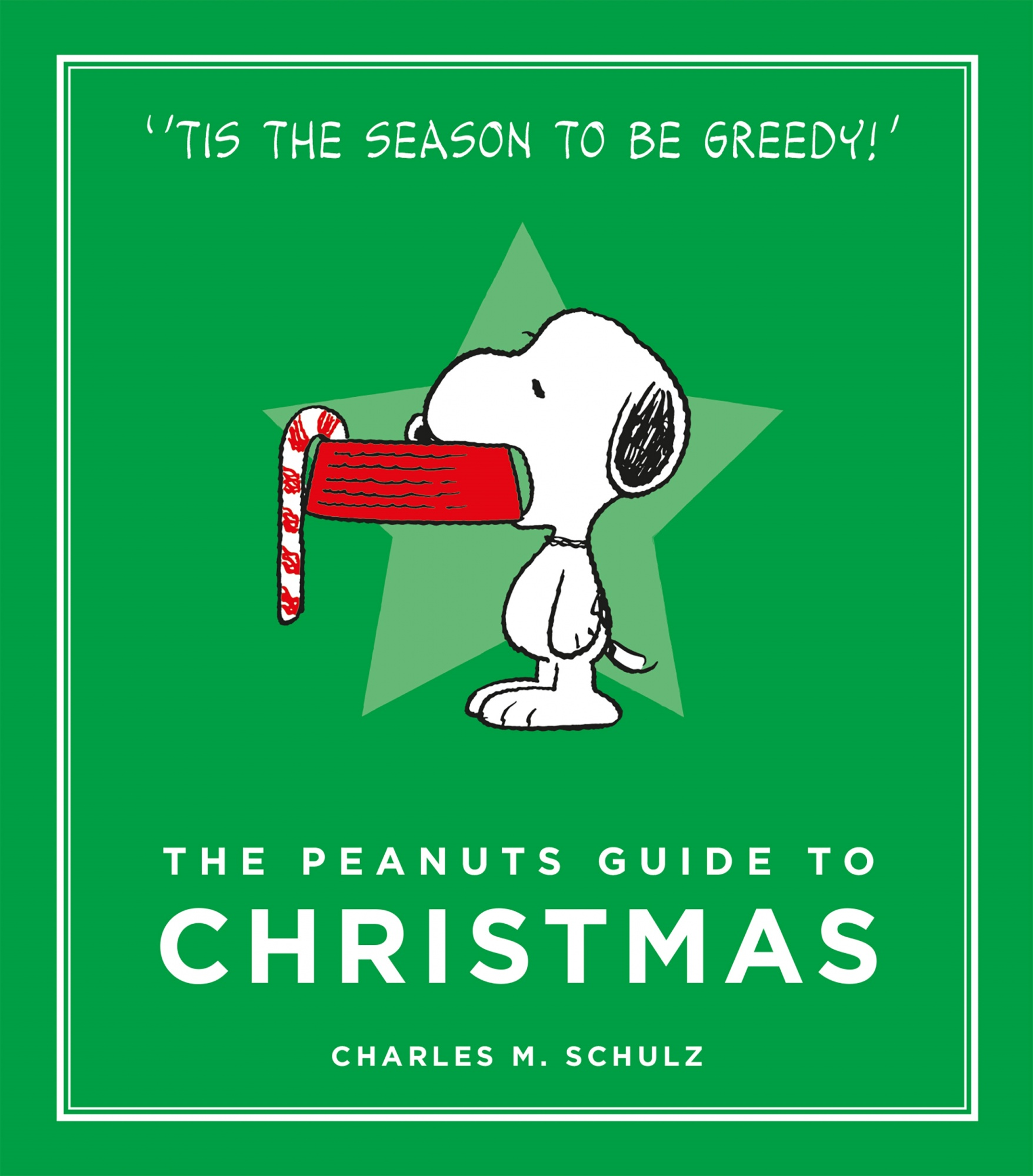 The Peanuts Guide to Christmas (Peanuts Guide to Life) by Charles M Schulz, ISBN: 9780762491490
