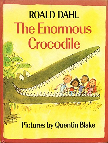 The Enormous Crocodile by Roald Dahl, ISBN: 9780394835945