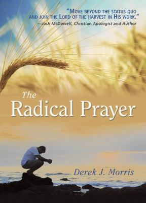 The Radical Prayer (6 sermons on 2 DVDs, Video)