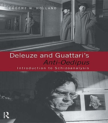 Deleuze and Guattari's Anti-Oedipus by Eugene W. Holland, ISBN: 9781134829477
