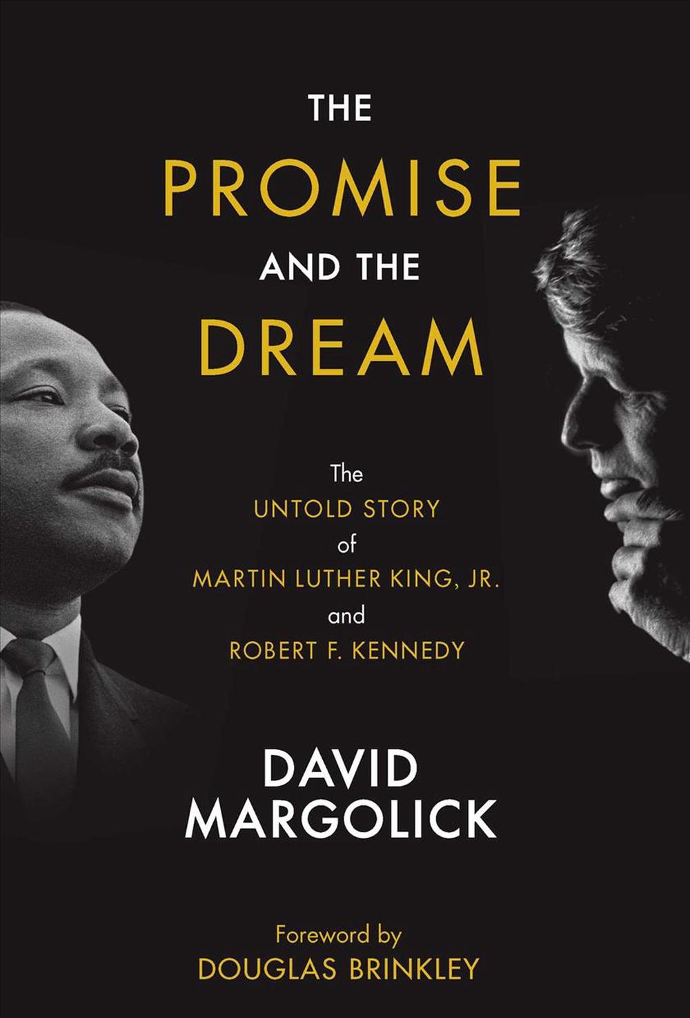 The Promise and the DreamThe Untold Story of Martin Luther King, Jr. and...