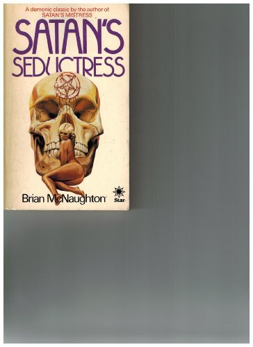 Satan's Seductress by Brian McNaughton, ISBN: 9780352308788