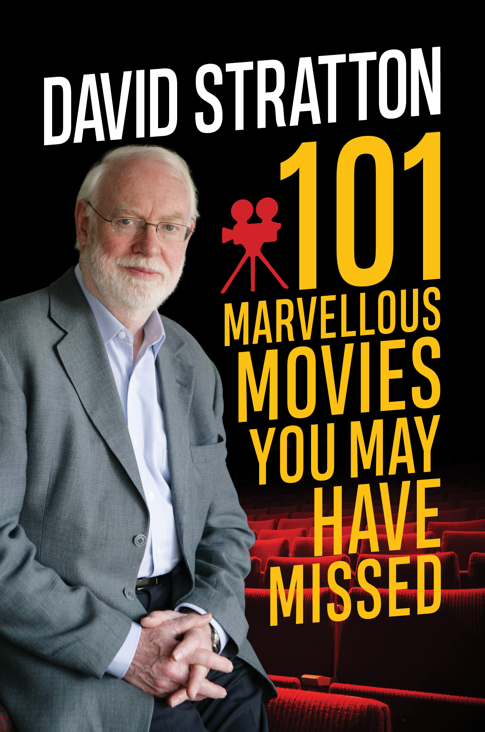 101 Marvellous Movies You May Have Missed by David Stratton, ISBN: 9781760632120