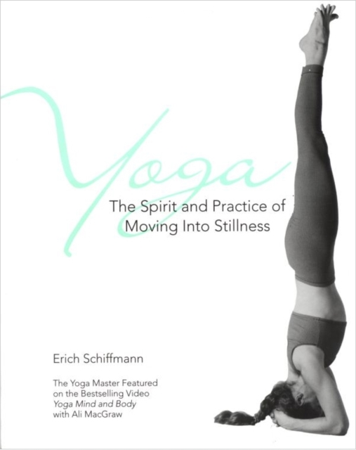 Yoga: Moving into Stillness