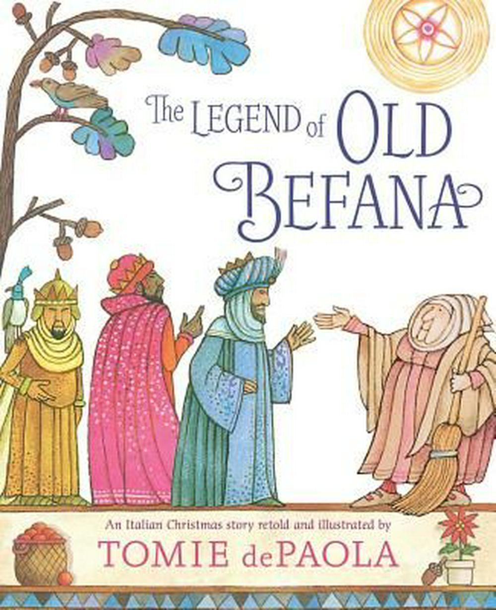 The Legend of Old BefanaAn Italian Christmas Story