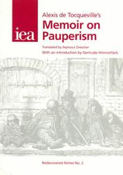 the pauperism crisis and european welfare in the mid 1800s in memoir on pauperism a book by alex de  The book quickly rose to influence political thought profoundly in europe and america in france, the book met with an unfriendly reception from both supporters and opponents of the regime the catholic church banned l'esprit – along with many of montesquieu's other works – in 1751 and included it on the index of prohibited books.