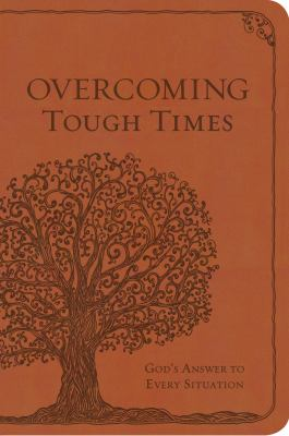 Overcoming Tough TimesGod's Answer to Every Situation
