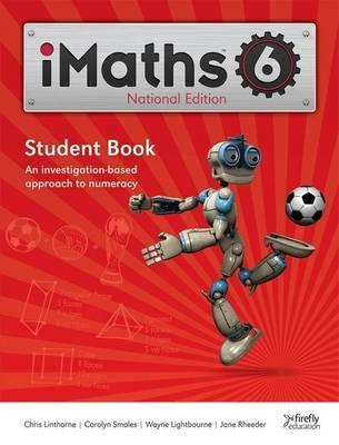 IMaths National Edition Student Book 6 by Mary Serenc, Carolyn Smales, Lena Ford, Wayne Lightbourne, Jane Rheeder, ISBN: 9781741351811