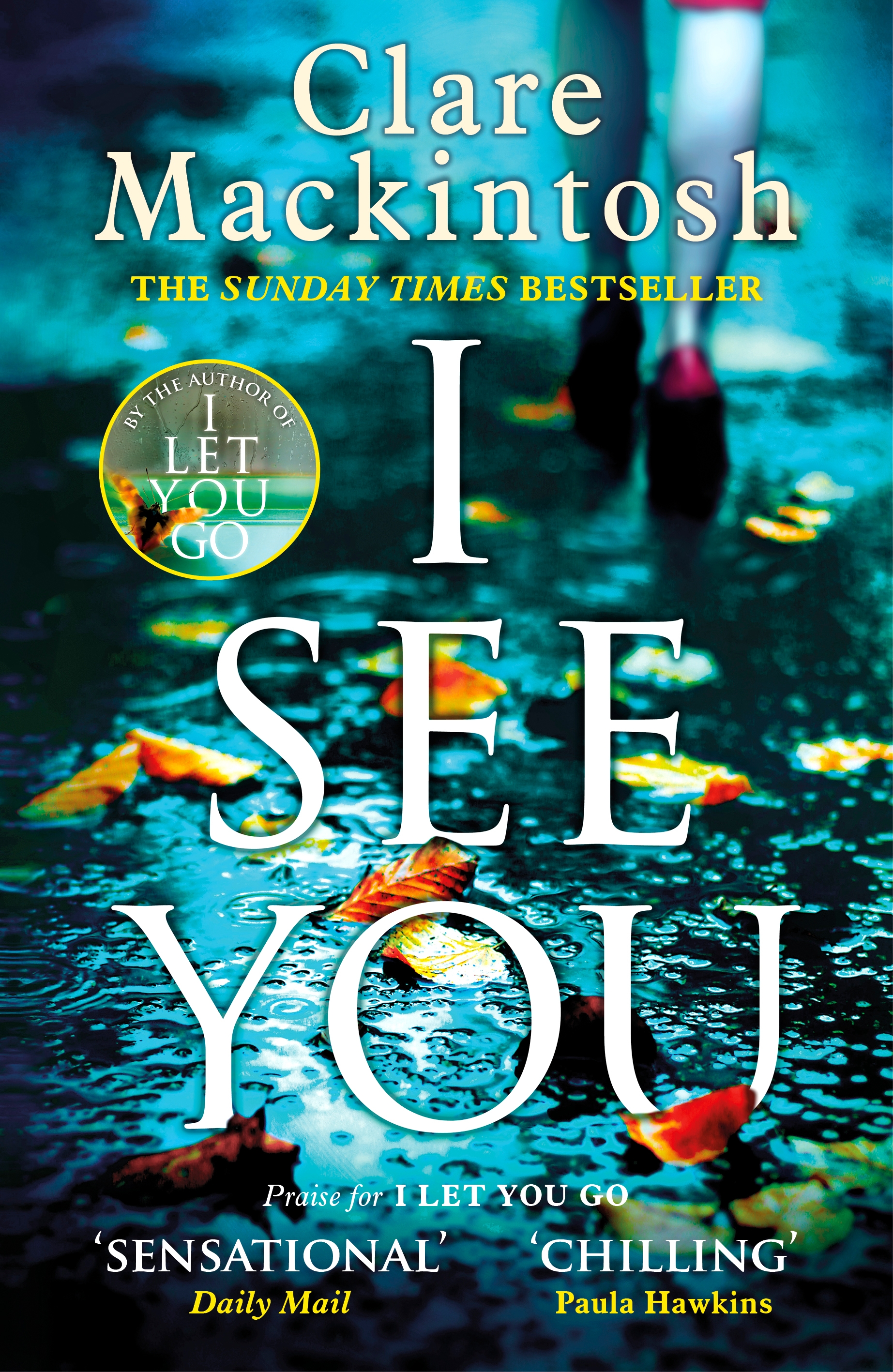I See You by Clare Mackintosh, ISBN: 9780751554120