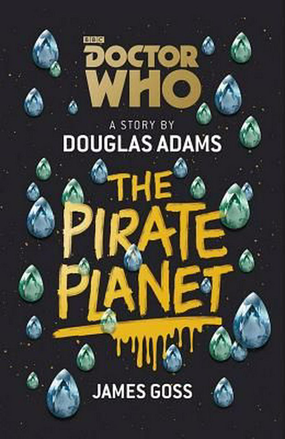 Doctor WhoThe Pirate Planet by Douglas; Goss, James; Adams, ISBN: 9781849906777