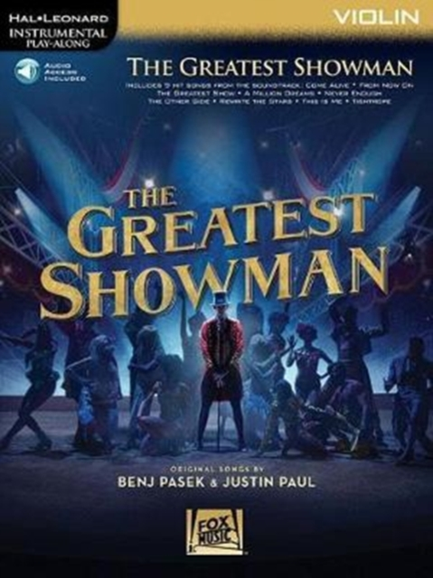 The Greatest Showman: Instrumental Play-Along Series for Violin by Benj Pasek,Justin Paul, ISBN: 9781540028471