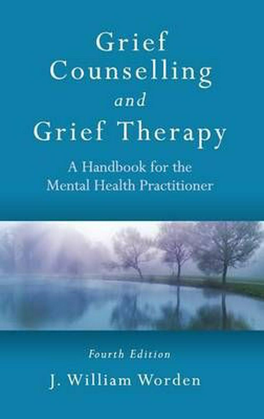 grief therapy by j william worden By j william worden in this resource the author describes the mechanisms of grief and the procedures for helping clients accomplish the tasks of mourning to facilitate moving through the process of normal grieving.