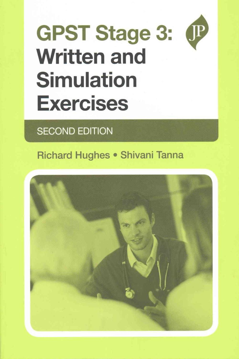 GPST Stage 3: Written and Simulation Exercises (Postgrad Exams)