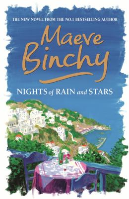 Nights of Rain and Stars by Maeve Binchy, ISBN: 9780752864662