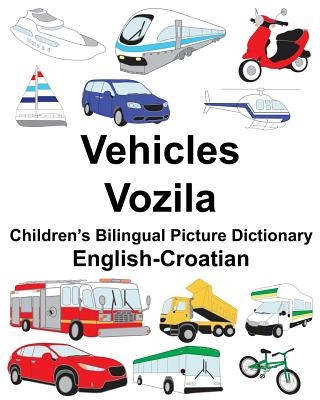 English-Croatian Vehicles/Vozila Children's Bilingual Picture Dictionary (FreeBilingualBooks.com)
