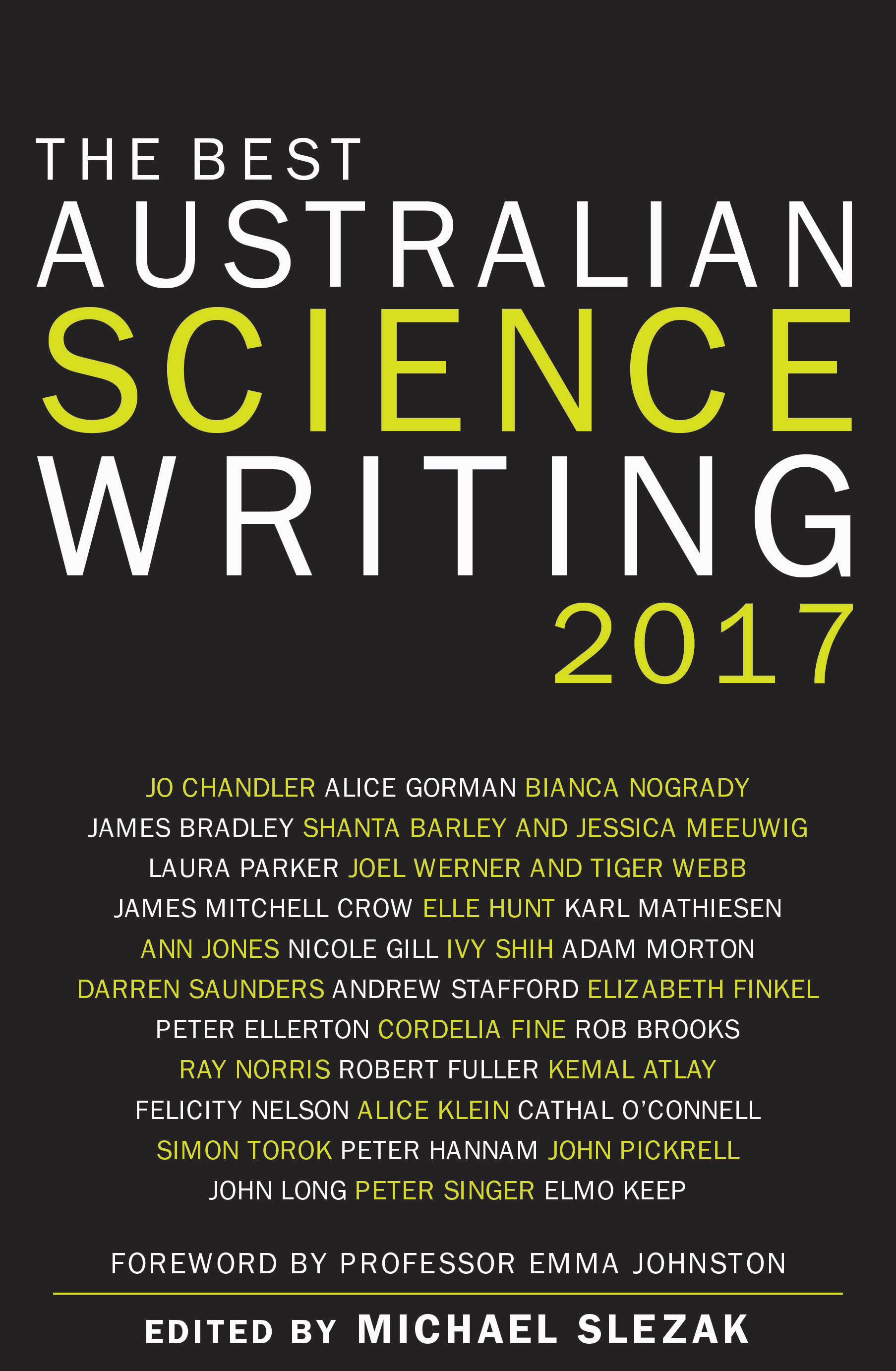 The Best Australian Science Writing 2017 by Michael Slezak (editor), ISBN: 9781742235554