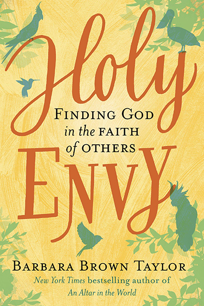 Holy Envy by Barbara Brown Taylor, ISBN: 9780062406569