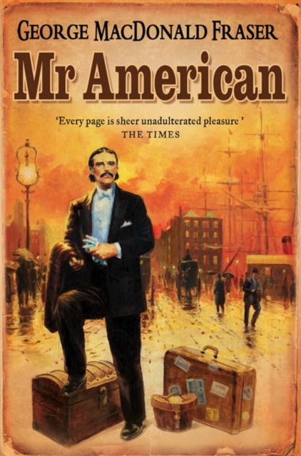 Mr. American by George MacDonald Fraser, ISBN: 9780006470182