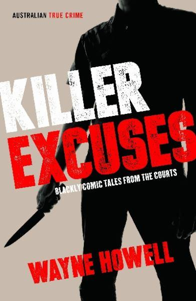 Killer Excuses