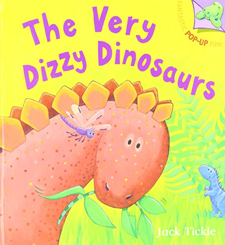 The Very Dizzy Dinosaurs (Fantastic Pop-up Fun!) by Jack Tickle, ISBN: 9781845062149