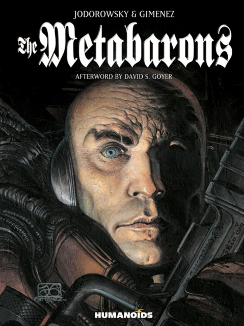The Metabarons: Humanoids 40th Anniversary Edition by Alexandro Jodorowsky, ISBN: 9781594651069