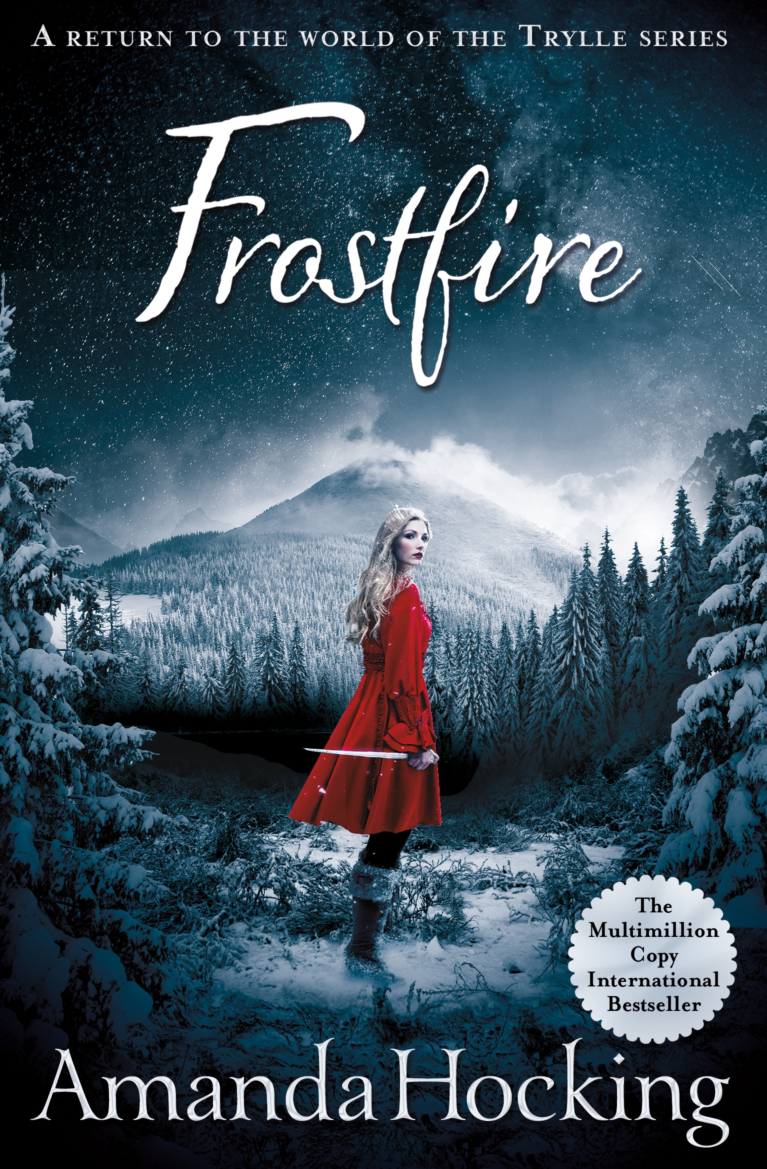 Frostfire: The Kanin Chronicles: Book One by Amanda Hocking, ISBN: 9781447256649