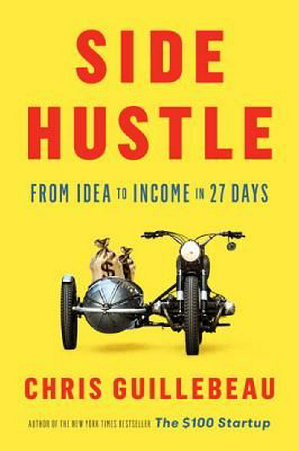 Side HustleFrom Idea to Income in 27 Days