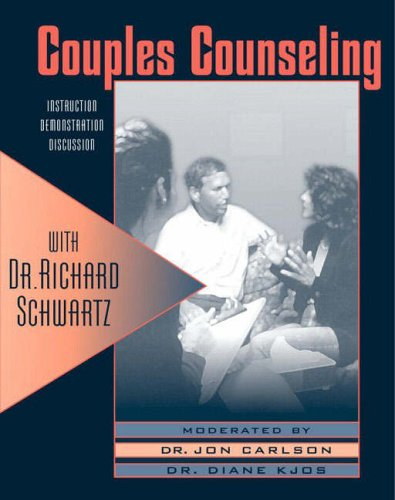 Couples Therapy with Dr.Richard C. Schwartz: NTSC Format by Jon Carlson, ISBN: 9780205322954