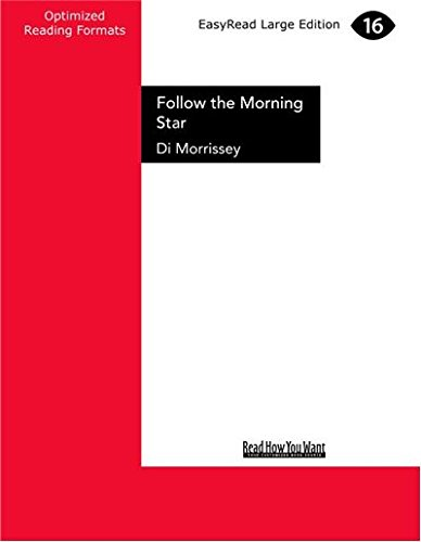 Follow the Morning Star (2 Volume Set) by Di Morrissey, ISBN: 9781459622302
