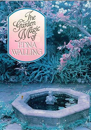 Garden Magic of Edna Walling