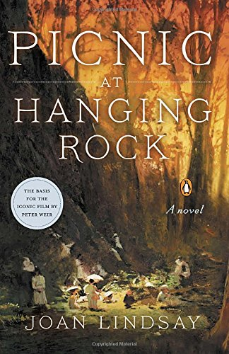 Picnic at Hanging Rock by Joan Lindsay, ISBN: 9780143126782