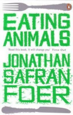 Eating Animals by Jonathan Safran Foer, ISBN: 9780241951323