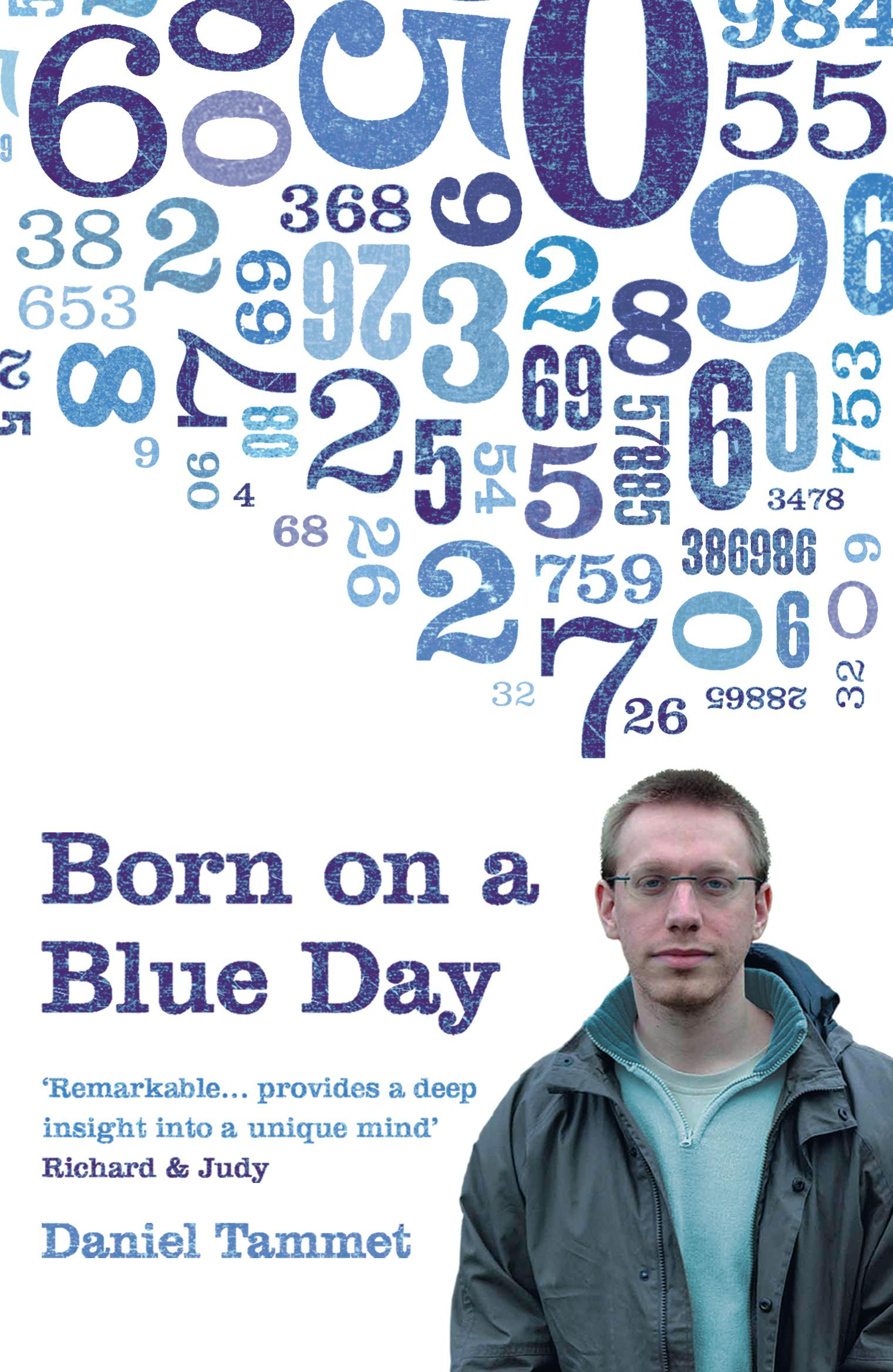 Born on a Blue Day by Daniel Tammet, ISBN: 9780340899755