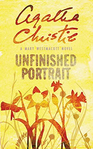 Unfinished Portrait by Mary Westmacott, ISBN: 9780006499466