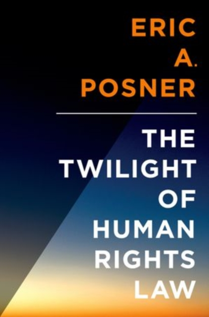 Twilight of International Human Rights Law (Inalienable Rights)
