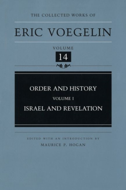 Order and History: Israel and Revelation v. 1
