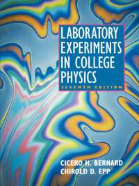 Laboratory Experiments in College Physics by Cicero Henry Bernard, ISBN: 9780471002512