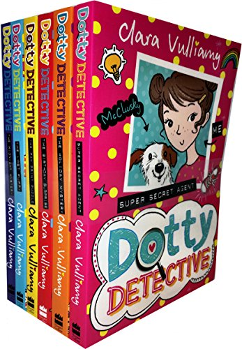 Dotty Detective Collection Clara Vulliamy 6 Books Set (Dotty Detective, the Paw Print Puzzle, Midnight Mystery, The Lost Puppy, The Birthday Surprise, The Holiday Mystery)