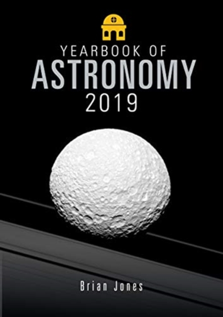 Yearbook of Astronomy 2019 by Jones, Brian, ISBN: 9781526737038