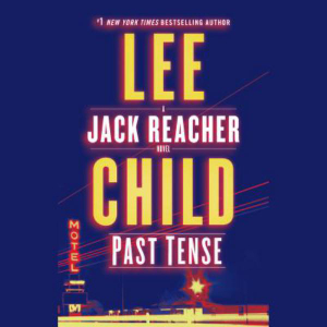 Past Tense by Lee Child, ISBN: 9781524774332
