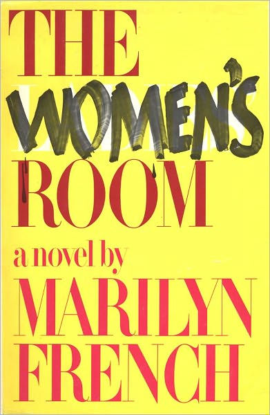 Women's Room by Marilyn French, ISBN: 9780515047882