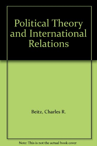 a comparison of multiple theories of international relations politics essay More international relations essays marxists and pluralists essay - the essay will compare two conceptions of statehood that have been formative for political thinking in the twentieth century.
