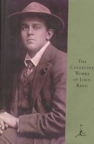 Collected Works of John Reed